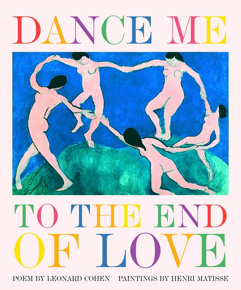 Dance Me to the End of Love als Buch