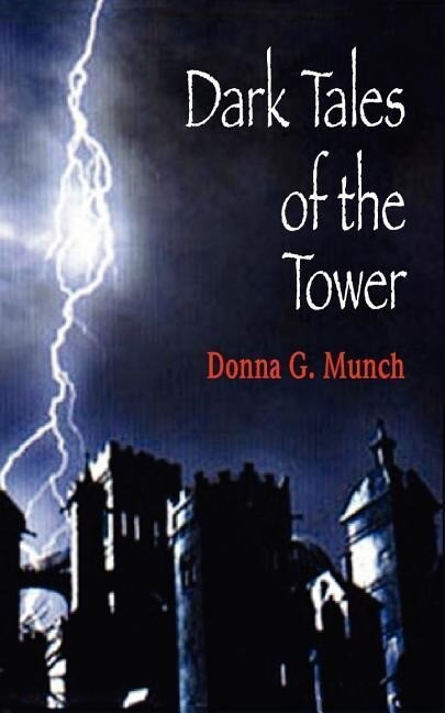 Dark Tales of the Tower als Taschenbuch
