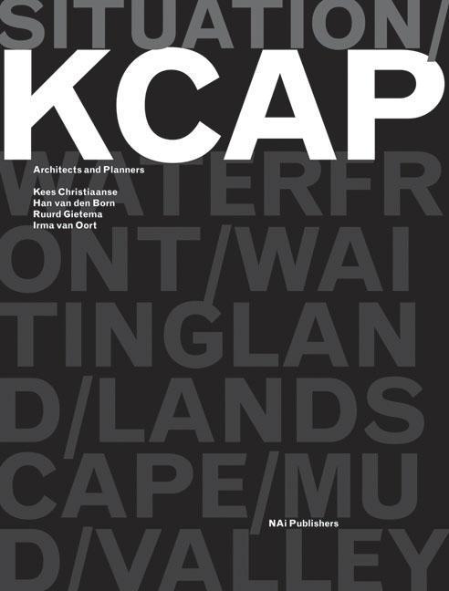 Situation: Kcap Architects & Planners: Kees Christiaanse, Han Van Den Born, Ruurd Gietma and Irma Van Oort als Taschenbuch