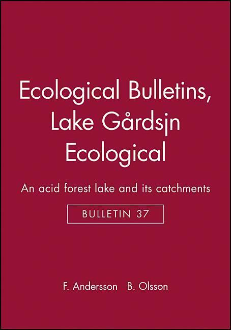 Ecological Bulletins, Lake G RdsjÖn Ecological: An Acid Forest Lake and Its Catchments als Buch