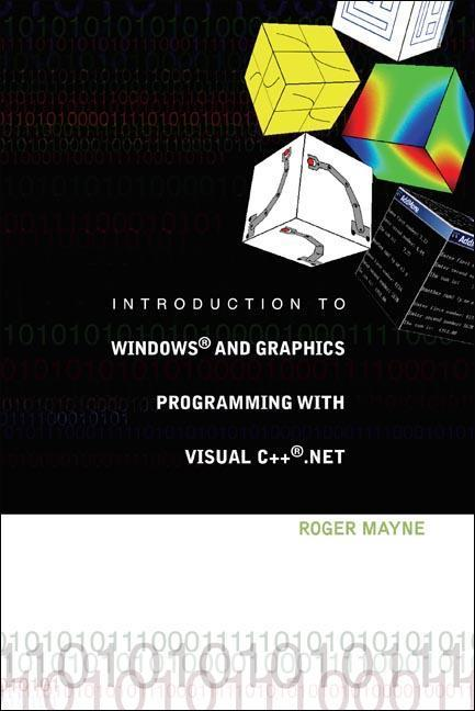 Introduction to Windows? and Graphics Programming with Visual C++ .Net [With CDROM] als Buch