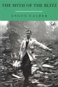 The Myth Of The Blitz als Taschenbuch