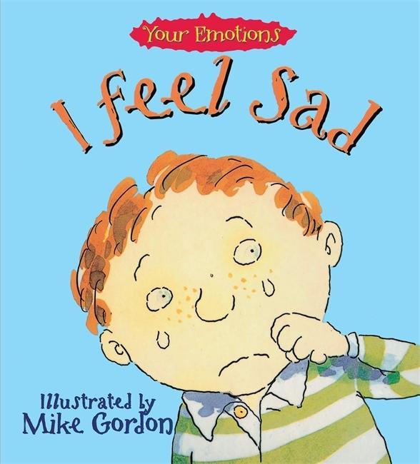 Your Emotions: I Feel Sad als Taschenbuch