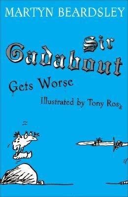 Sir Gadabout Gets Worse als Taschenbuch