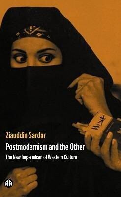 Postmodernism and the Other: New Imperialism of Western Culture als Taschenbuch