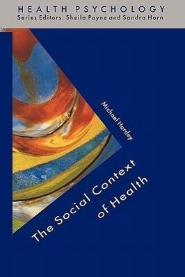 The Social Context Of Health als Taschenbuch