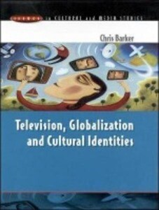 Television, Globalization and Cultural Identities als Taschenbuch