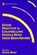 Good Practice in Counselling People Who Have Been Abused: als Taschenbuch