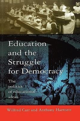 Education and the Struggle for Democracy als Taschenbuch