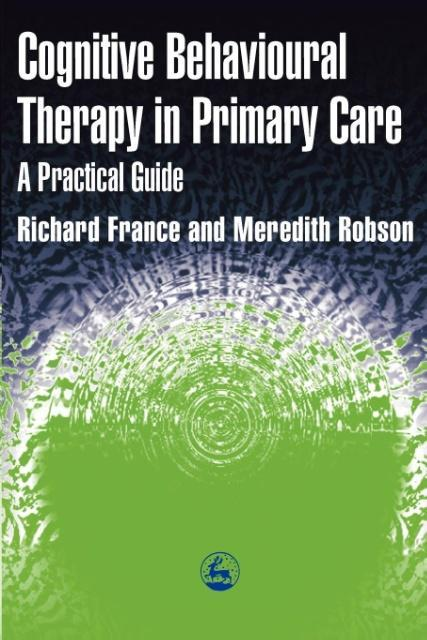 Cognitive Behaviour Therapy in Primary Care als Taschenbuch