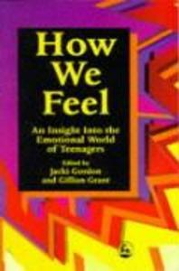 How We Feel: An Insight Into the Emotional World of Teenagers als Taschenbuch