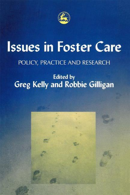 Issues in Foster Care: Policy, Practice and Research als Taschenbuch