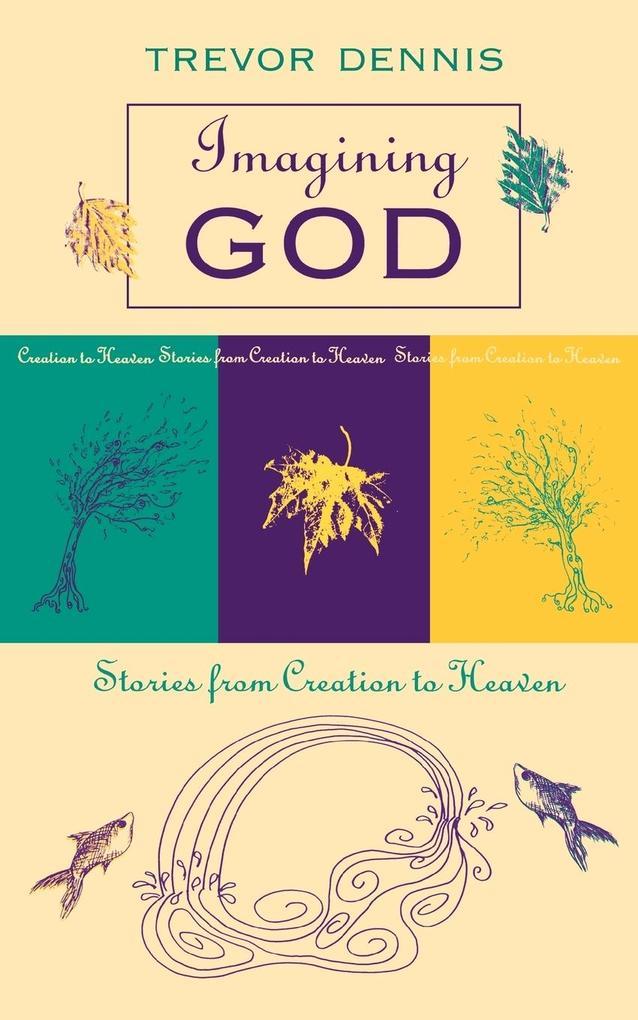 Imagining God - Stories from Creation to Heaven als Taschenbuch