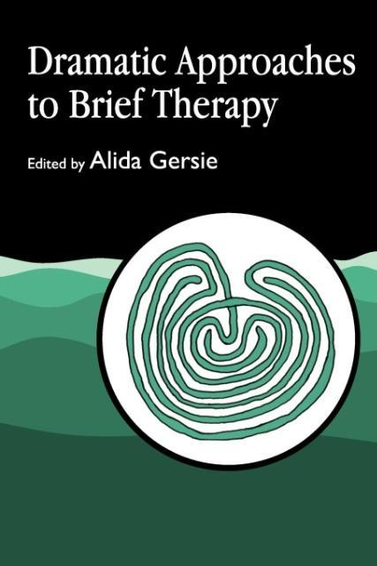 Dramatic Approaches to Brief Therapy als Taschenbuch