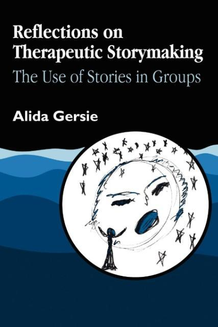 Reflections on Therapeutic Storymaking als Taschenbuch