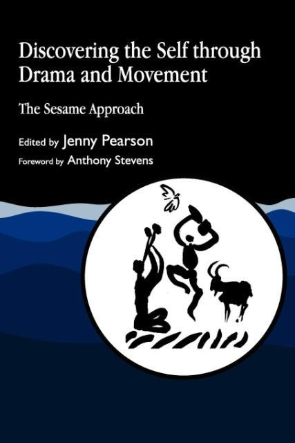 Discovering the Self Through Drama and Movement als Taschenbuch