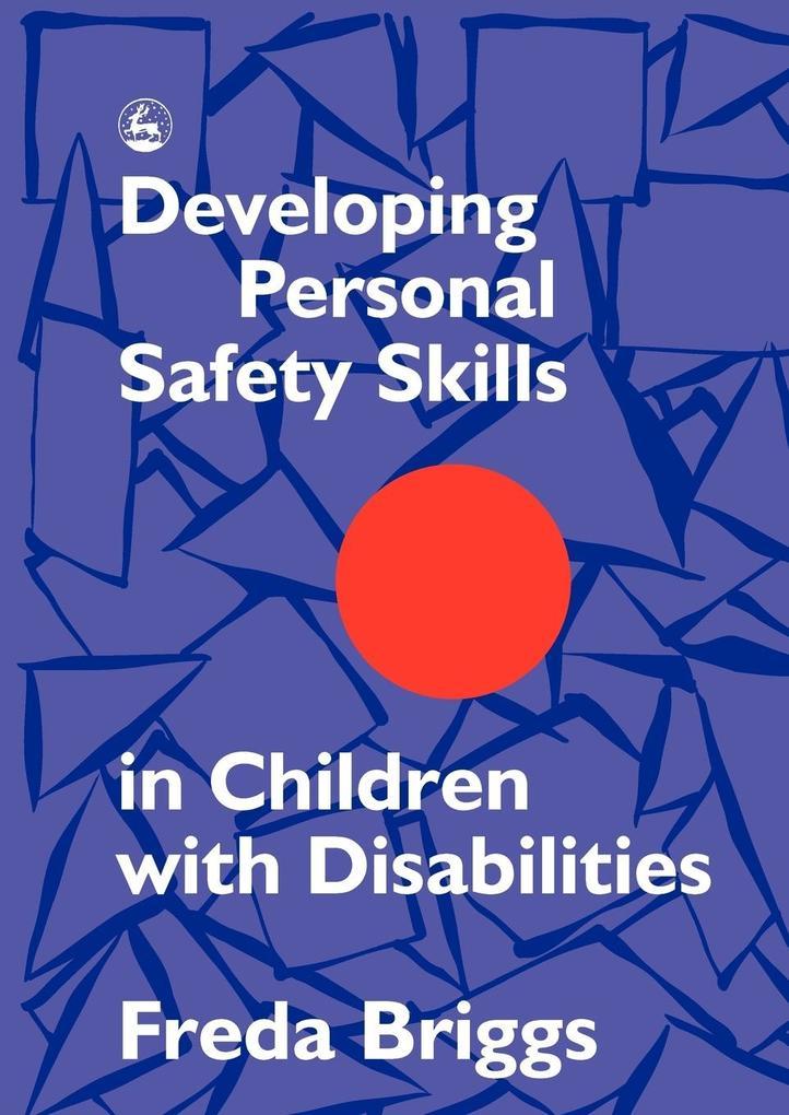 Developing Personal Safety Skills in Children with Disabilities als Taschenbuch