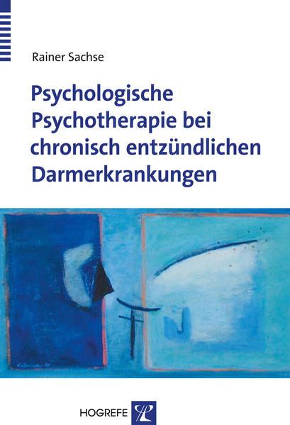 Psychologische Psychotherapie bei chronisch entzündlichen Darmerkrankungen als Buch