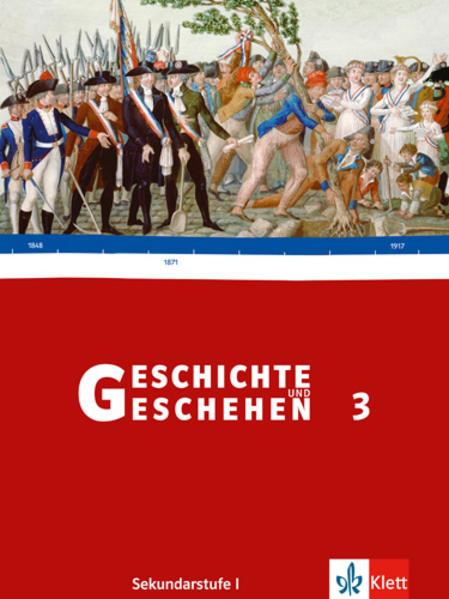 Geschichte und Geschehen 3. Neu. Schülerbuch Sekundarstufe I. Baden-Württemberg als Buch
