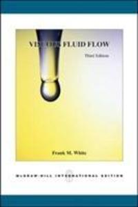 Viscous Fluid Flow (Int'l Ed) als Buch