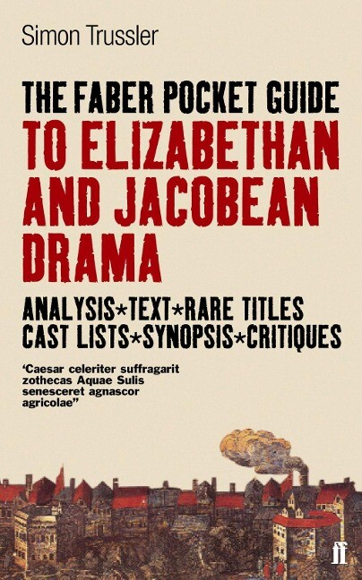 The Faber Pocket Guide to Elizabethan and Jacobean Drama als Taschenbuch