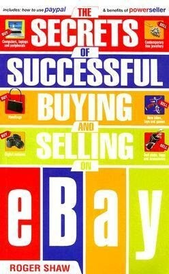 The Secrets of Successful Buying and Selling on eBay als Taschenbuch