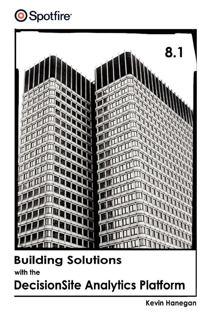 Building Solutions with the Decisionsite Analytics Platform als Taschenbuch