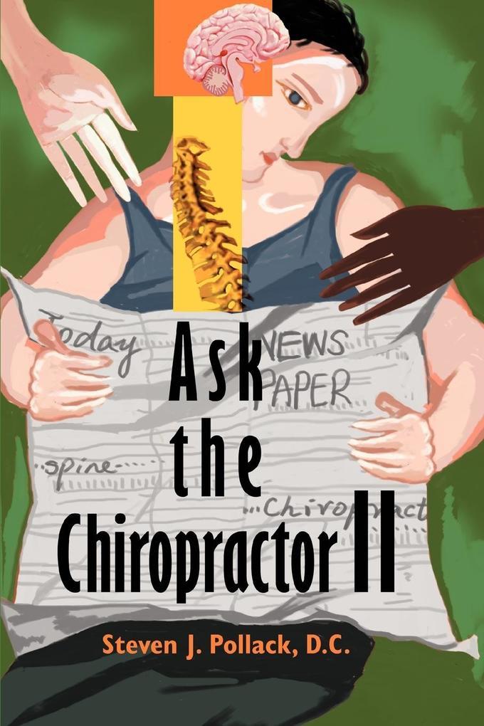 Ask the Chiropractor II als Taschenbuch
