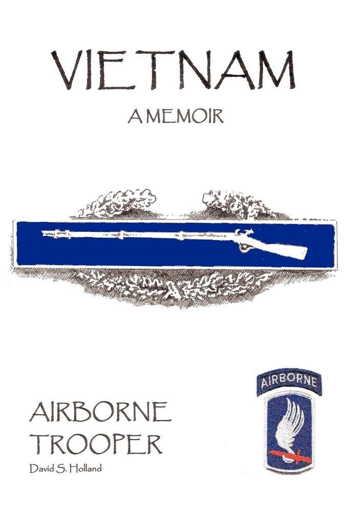 Vietnam, a Memoir: Airborne Trooper als Taschenbuch