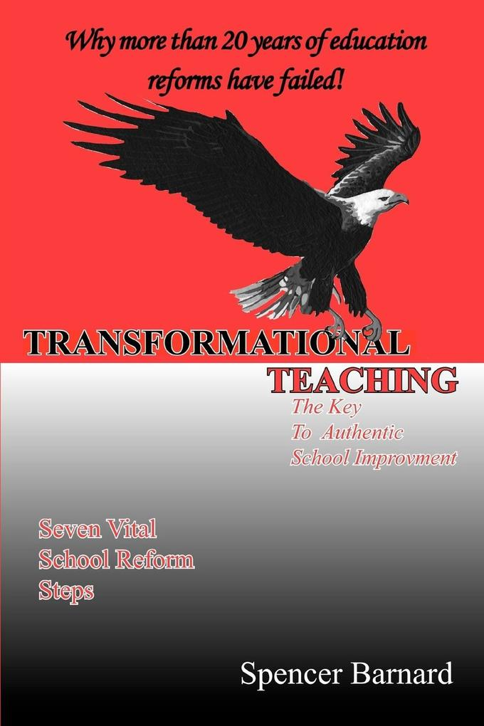 Transformational Teaching: The Key to Authentic School Improvement als Taschenbuch