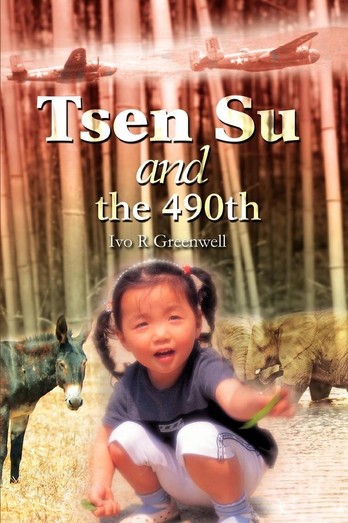 Tsen Su and the 490th als Buch
