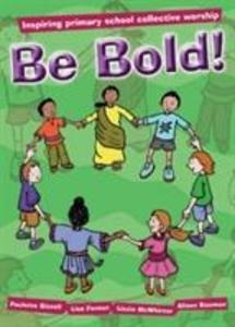 Be Bold! als Taschenbuch