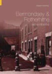 Bermondsey & Rotherhithe Remembered als Taschenbuch