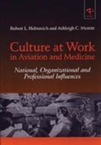 Culture at Work in Aviation and Medicine als Taschenbuch