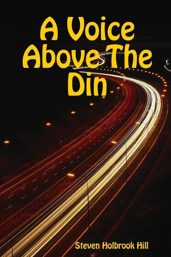 A Voice Above The Din als Taschenbuch
