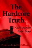 The Hardcore Truth als Taschenbuch