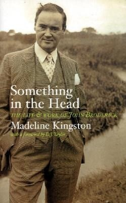 Something in the Head: The Life and Work of John Broderick als Buch