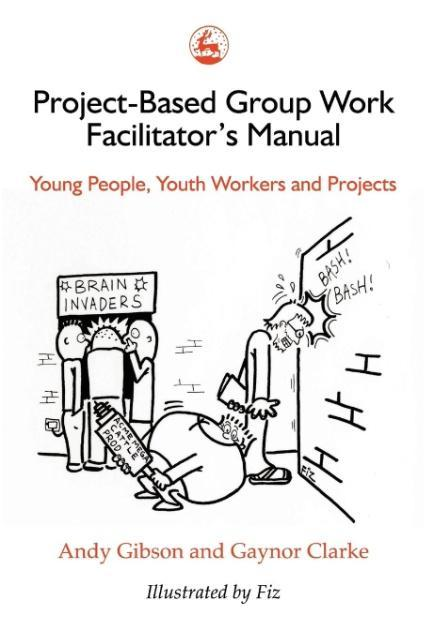 Project-Based Group Work Facilitator's Manual als Taschenbuch