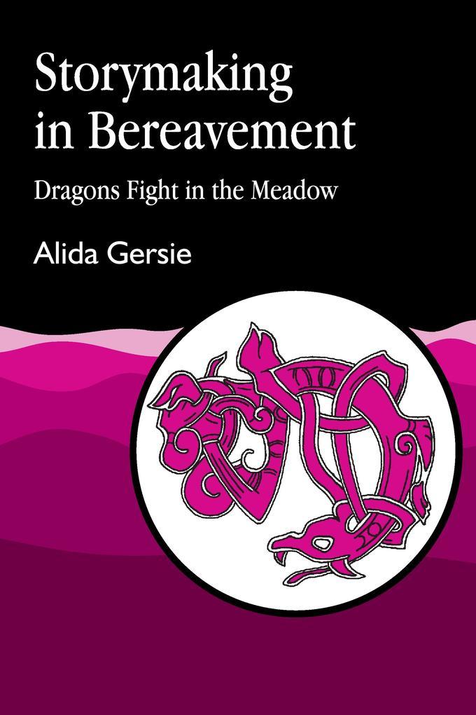Storymaking in Bereavement als Taschenbuch