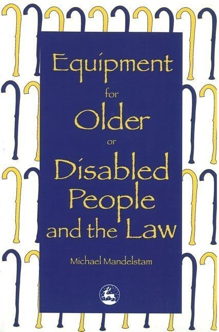 Equipment for Older or Disabled People and the Law als Taschenbuch