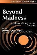 Beyond Madness: Psychosocial Interventions in Psychosis als Taschenbuch