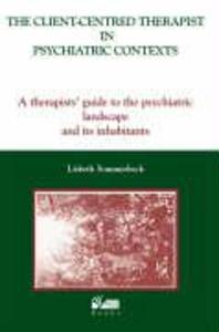 Client-Centred Therapist in Psychiatric Contexts als Taschenbuch