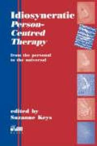 Idiosyncratic Person-Centred Therapy als Taschenbuch