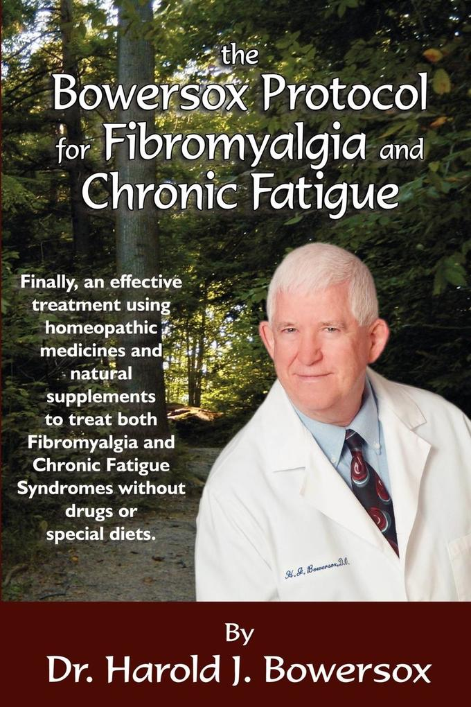 The Bowersox Protocol for Fibromyalgia and Chronic Fat als Taschenbuch