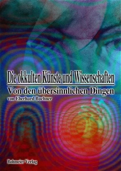 Die okkulten Künste und Wissenschaften als Buch