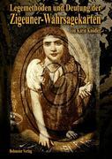 Legemethoden und Deutung der Zigeuner-Wahrsagekarten