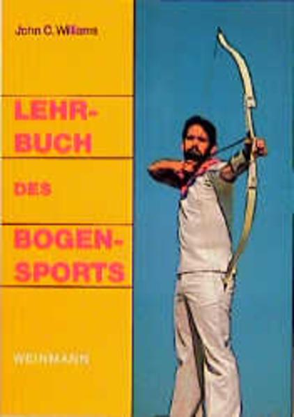 Lehrbuch des Bogensports als Buch