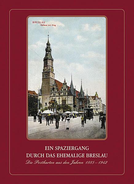 Ein Spaziergang durch das ehemalige Breslau als Buch