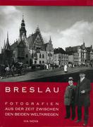 Breslau - Fotografien aus der Zeit zwischen beiden Weltkriegen