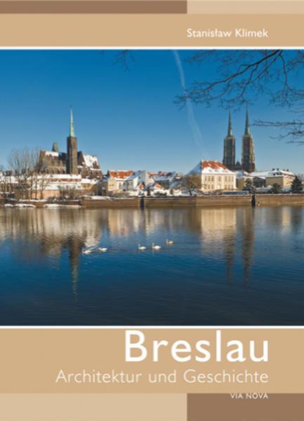 Breslau - Architektur und Geschichte als Buch